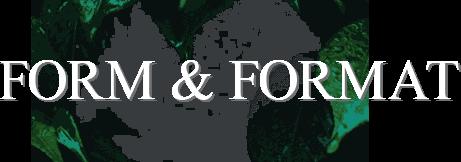 Form und Format